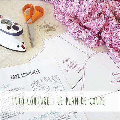 Tuto couture : savoir lire un plan de coupe et découpe du tissu