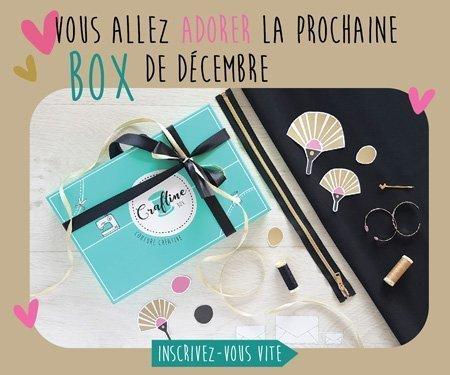 Inscrivez-vous vite pour recevoir la box de décembre !