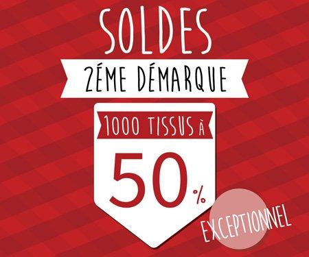 SOLDES 2ème démarque : 1000 tissus à -50% !