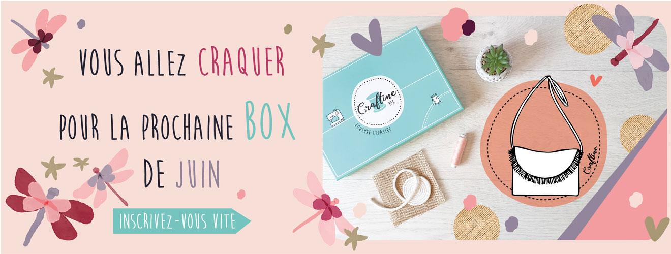 Inscrivez-vous vite pour recevoir la nouvelle Craftine Box d'été
