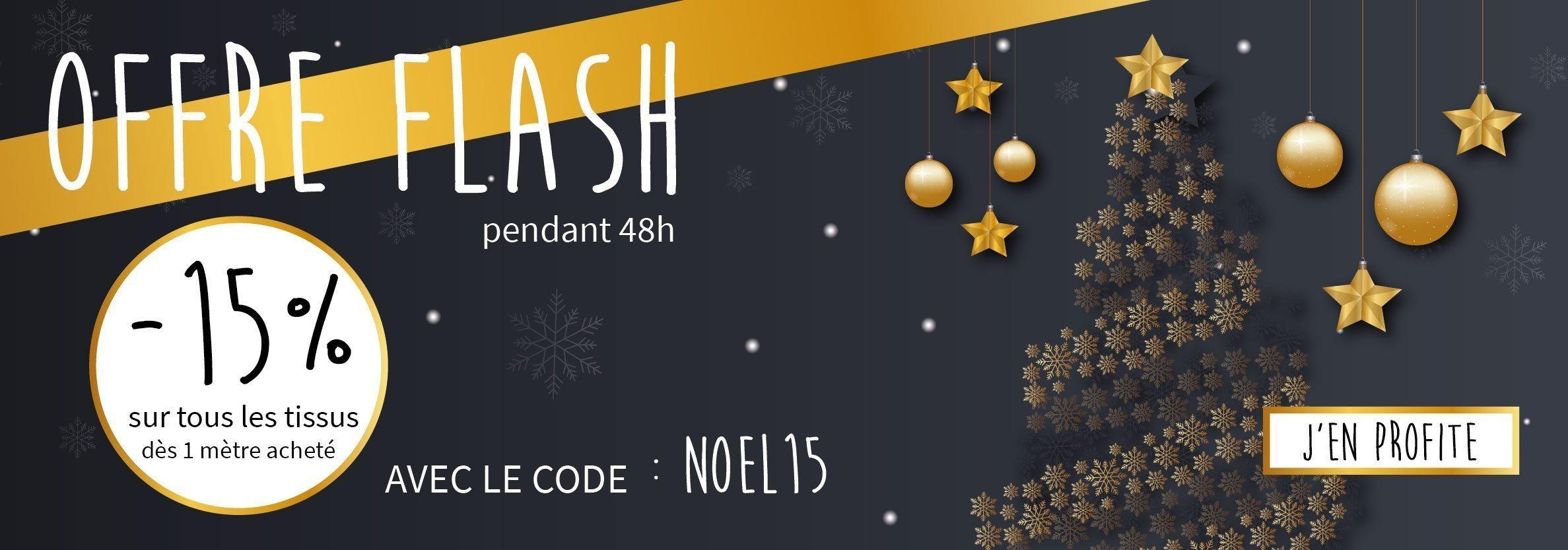 Offre flash Noël : -15% dès un mètre acheté